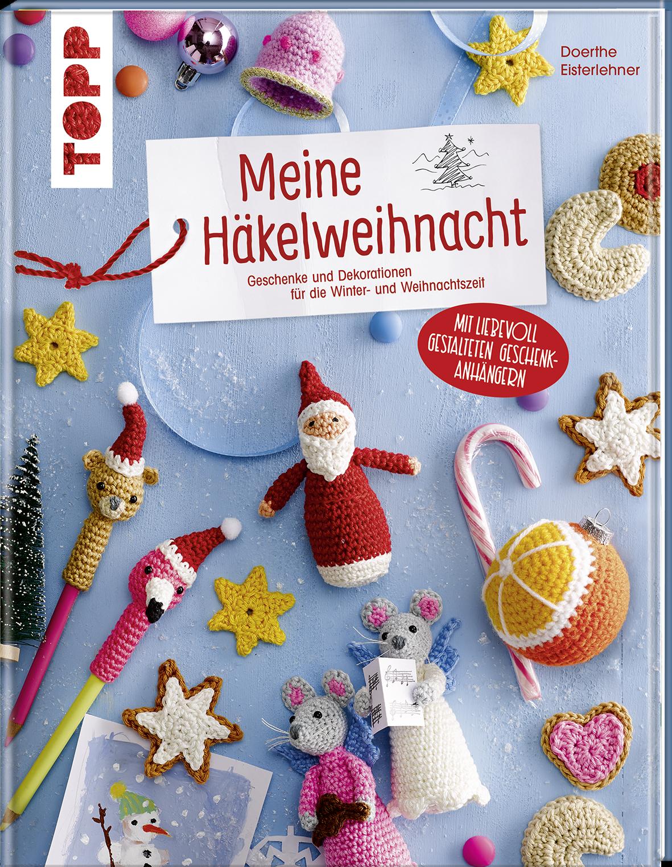 Meine Häkelweihnacht Buch Von Doerthe Eisterlehner Topp