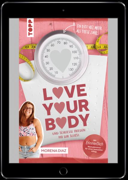 Love your body und schließe Frieden mit dir selbst (eBook)