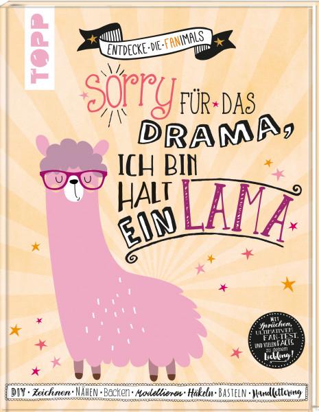 Sorry für das Drama. Ich bin halt ein Lama (Entdecke die Fanimals)