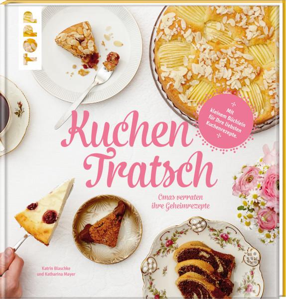 Kuchentratsch Omas Kuchenrezepte Buch Von Topp
