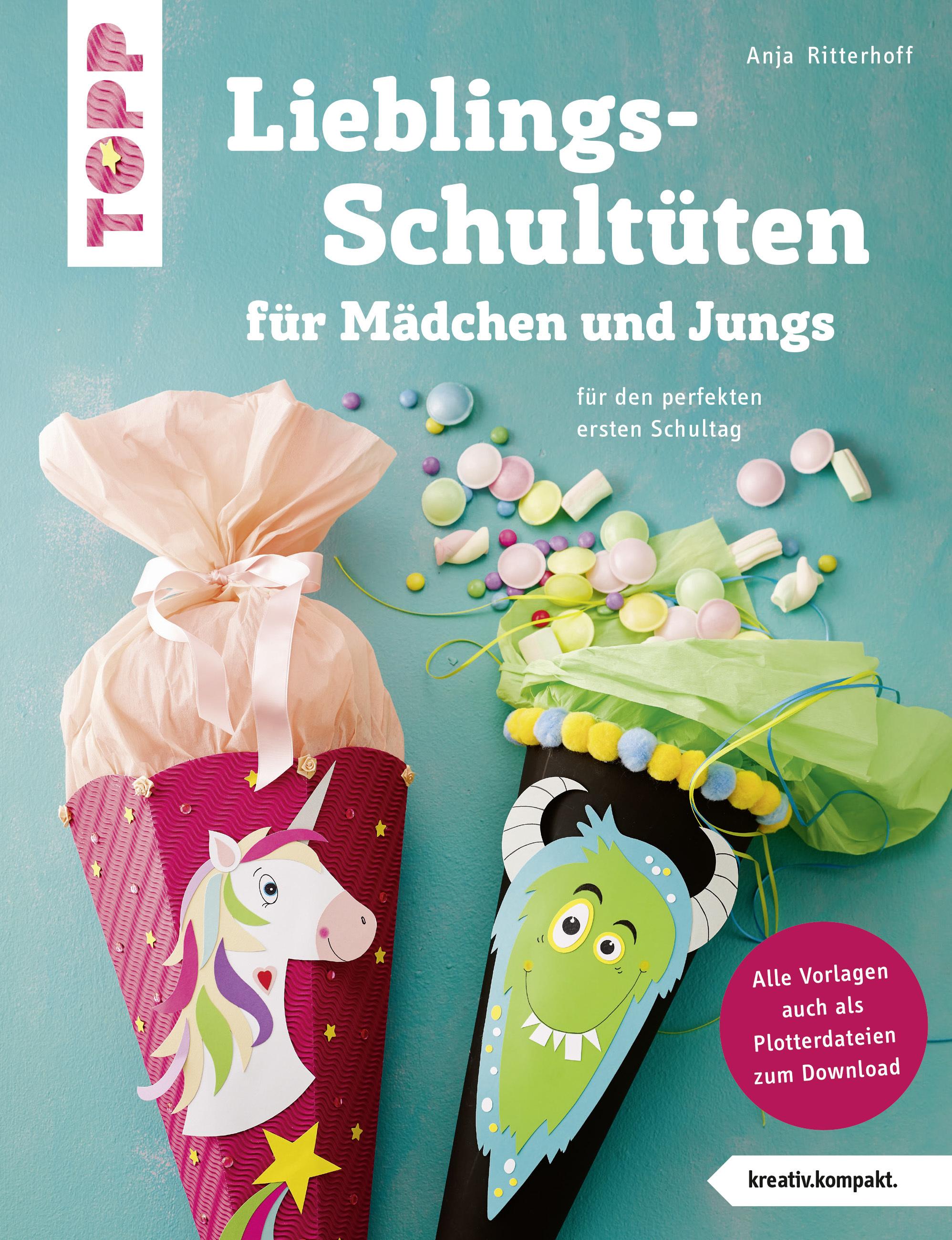 Lieblingsschultuten Fur Madchen Und Jungs Buch Von Anja
