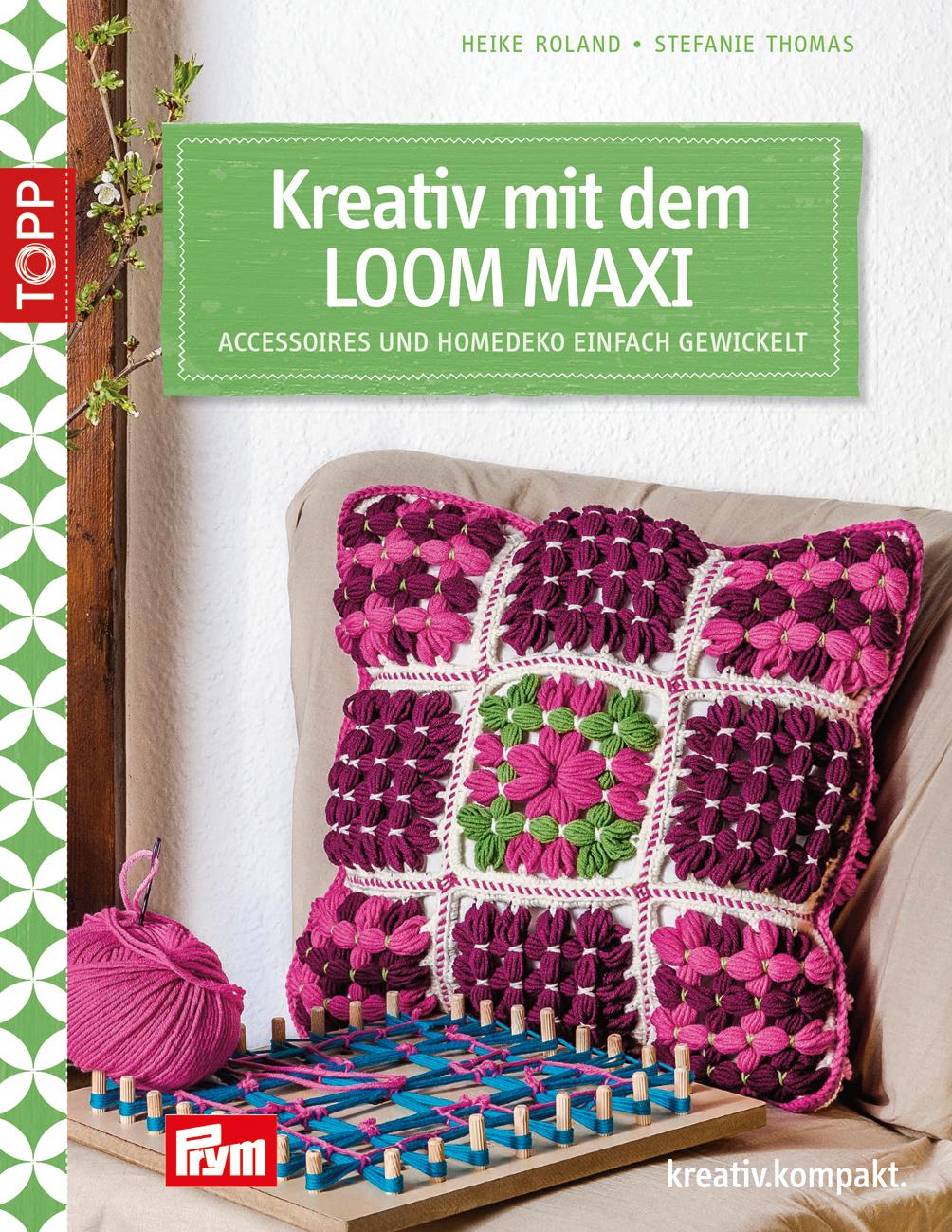 Kreativ Mit Dem Loom Maxi Häkeln Topp Kreativde