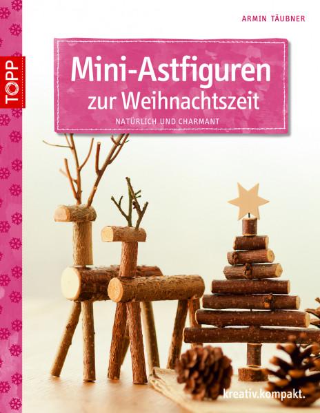 Mini-Astfiguren zur Weihnachtszeit