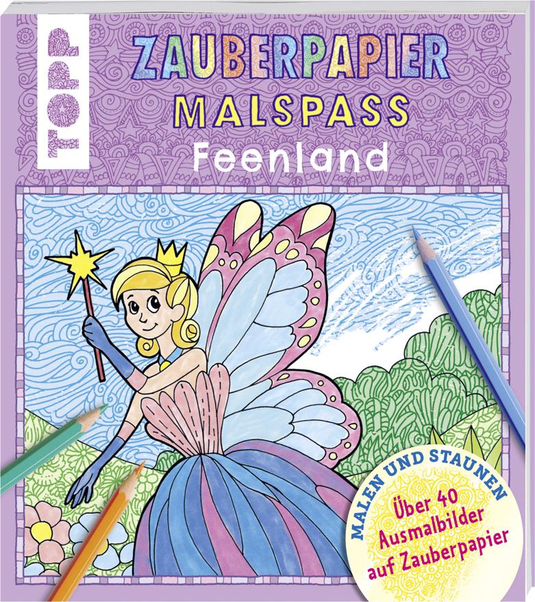 Zauberpapier Malspaß Feenland Buch Von Norbert Pautner Topp
