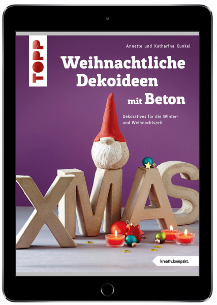 Weihnachtliche Dekoideen mit Beton (eBook)