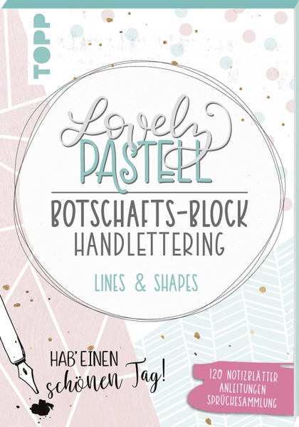 Lovely Pastell Handlettering Botschafts-Block Lines & Shapes