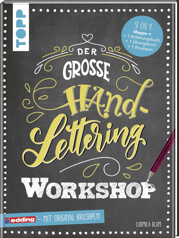Der Grosse Handlettering Workshop Handlettering Ubungsbuch Von Topp
