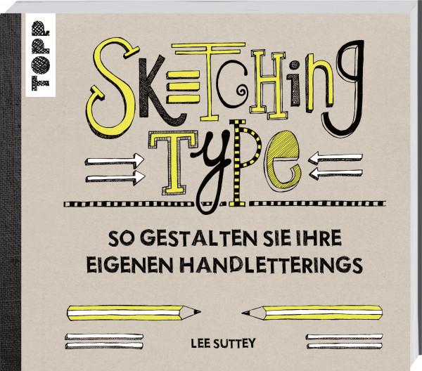 Sketching Type