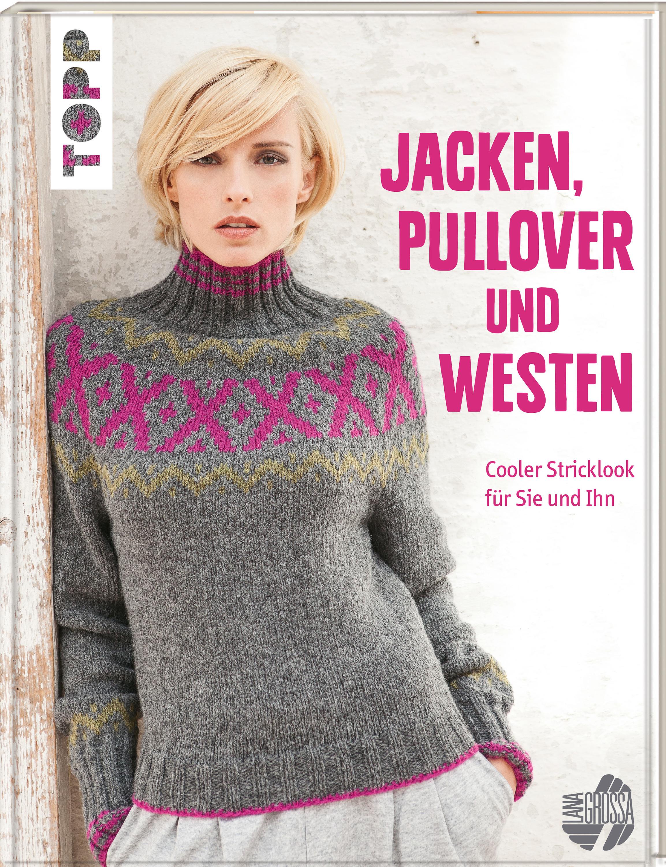 Jacken Pullover Und Westen Stricken Topp Kreativde