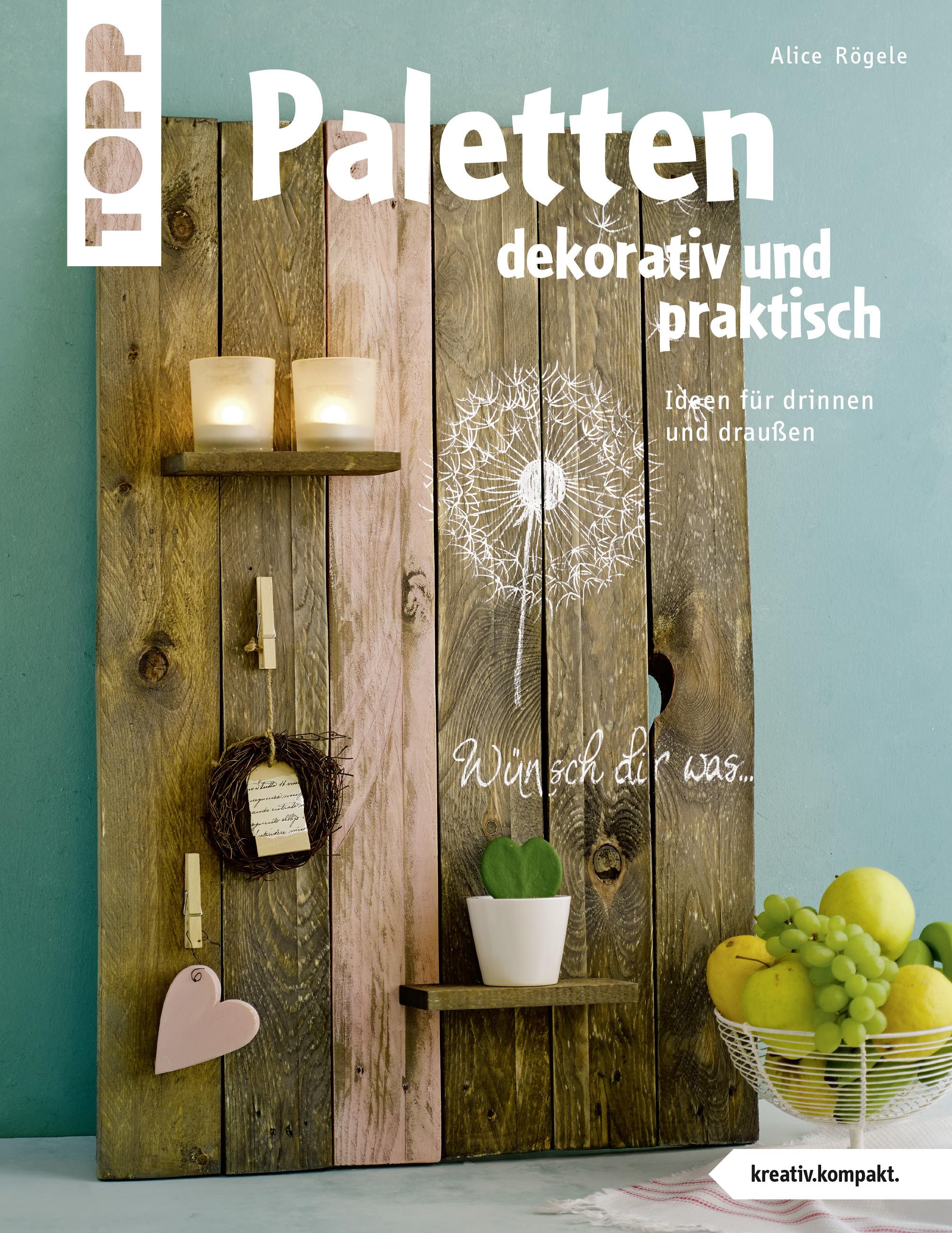 Deko Aus Paletten Dekorativ Praktisch Basteln Mit Holzpaletten