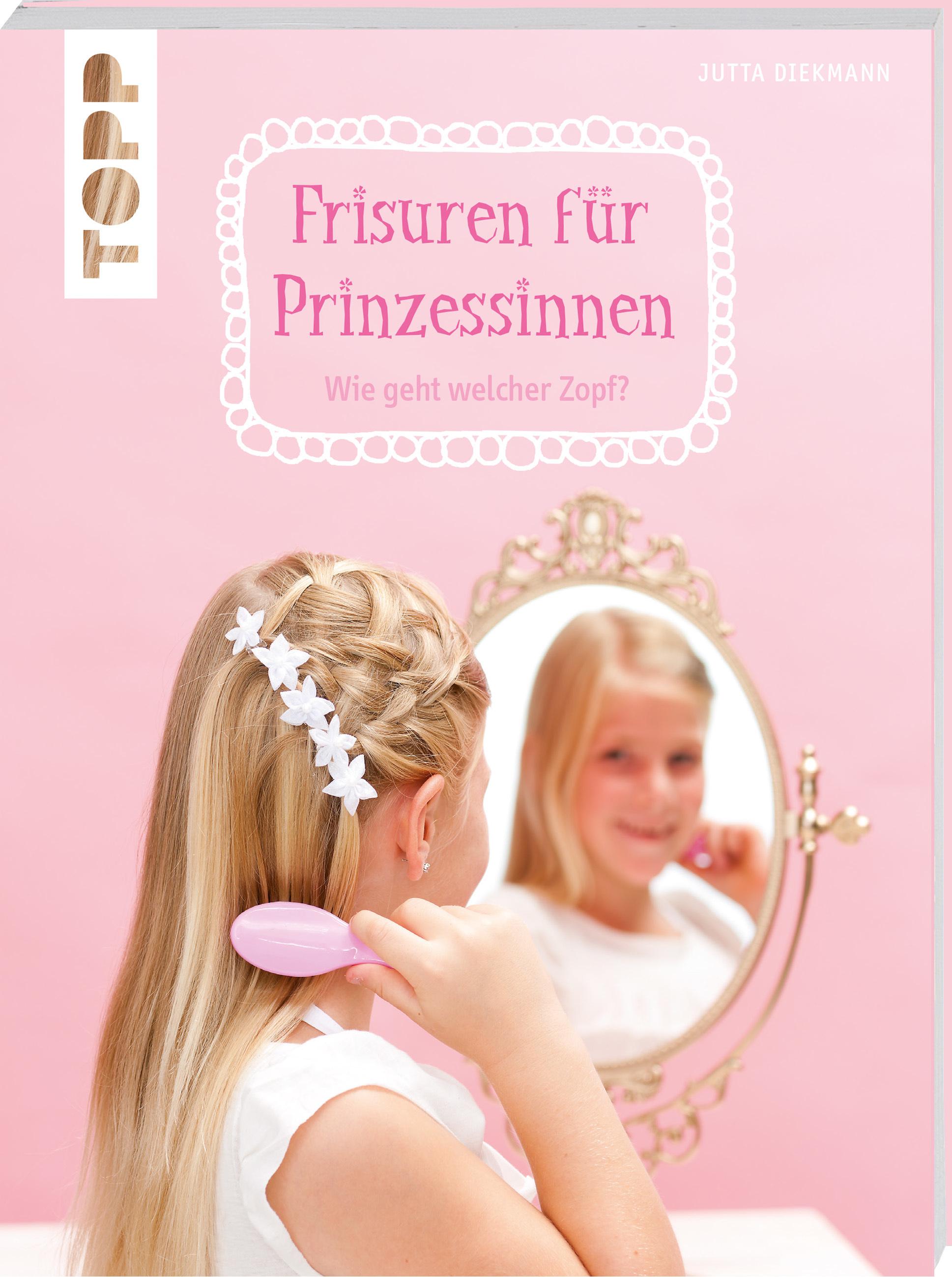 Frisuren Für Prinzessinnen Beauty Styling Topp Kreativde
