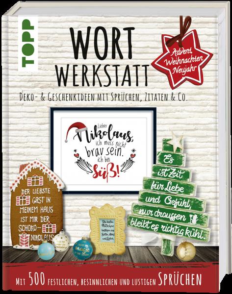 Wortwerkstatt - Advent, Weihnachten & Neujahr
