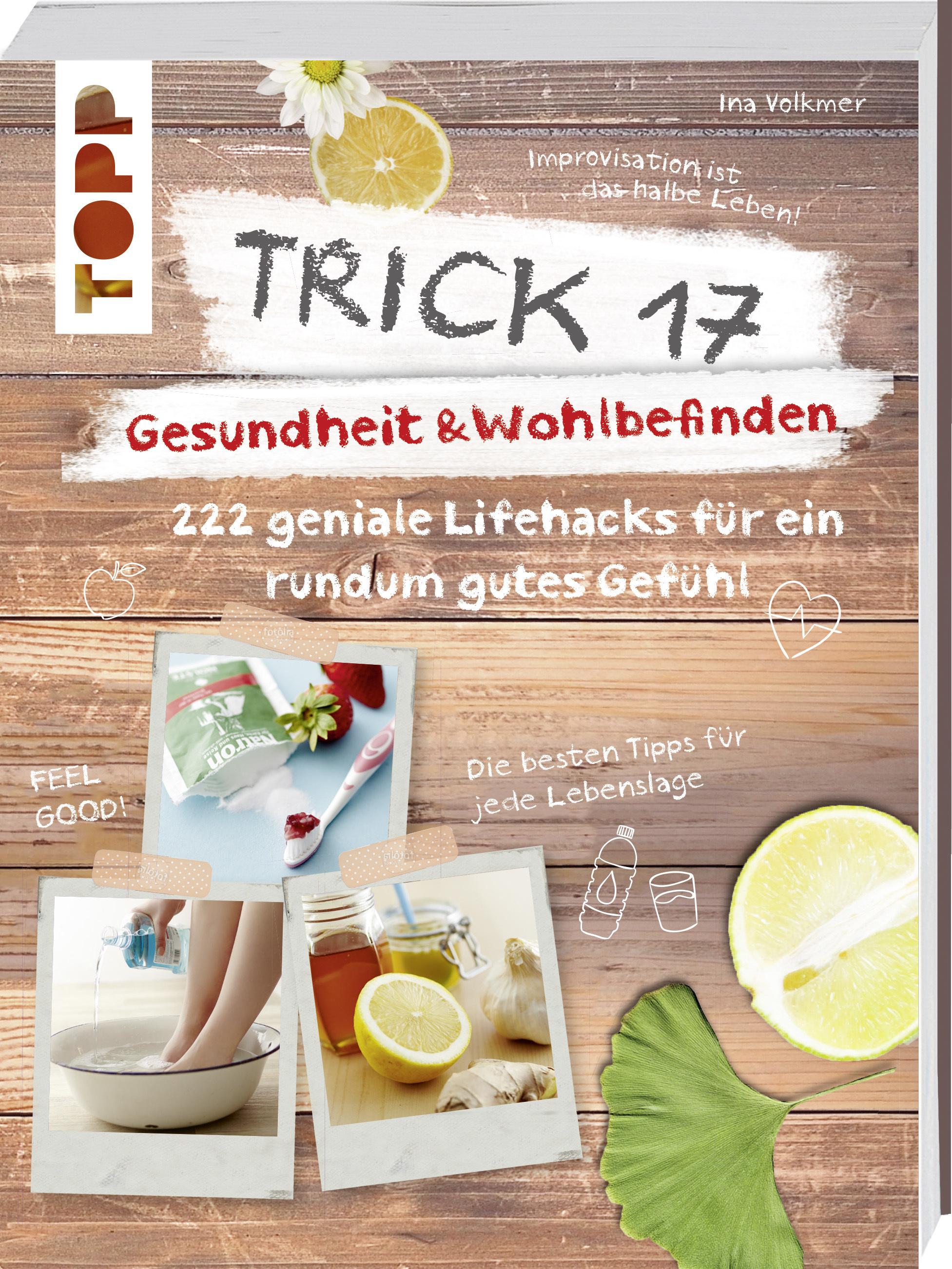 Trick 17 Gesundheit Wohlbefinden Buch Von Ina Volkmer Topp