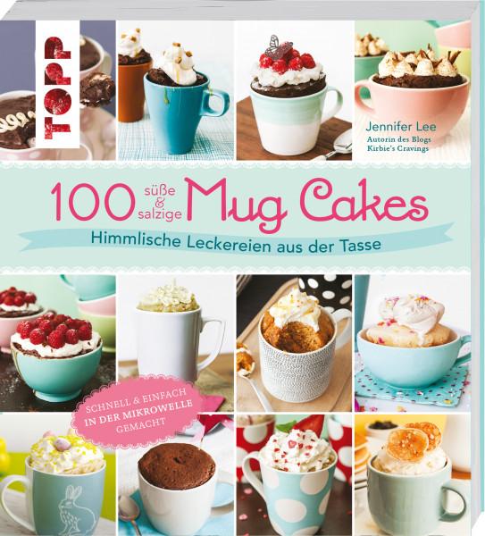 100 süße & salzige Mug Cakes
