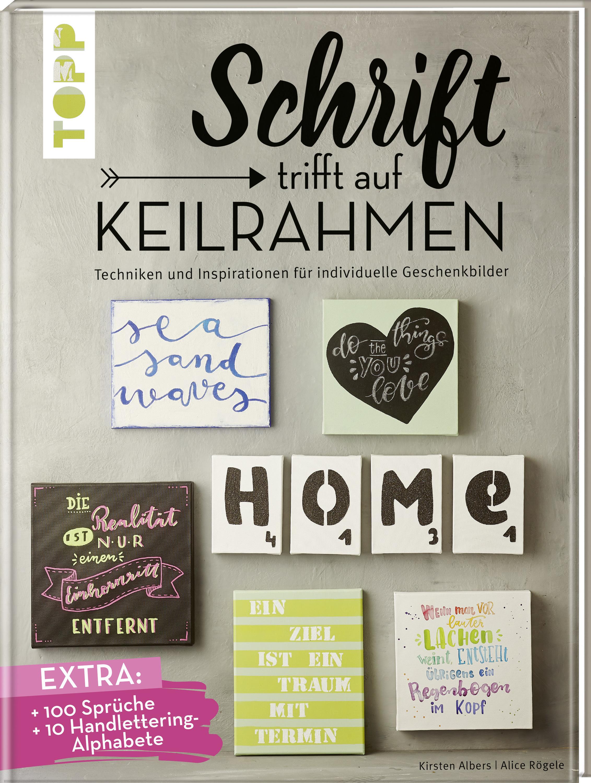 Schrift Trifft Auf Keilrahmen Buch Von Kirsten Albers Und Alice