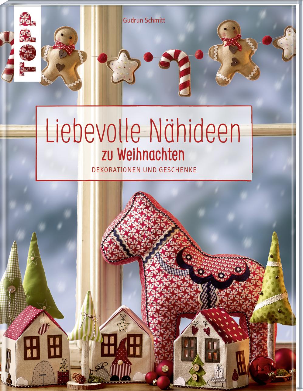 Liebevolle Nähideen zu Weihnachten\