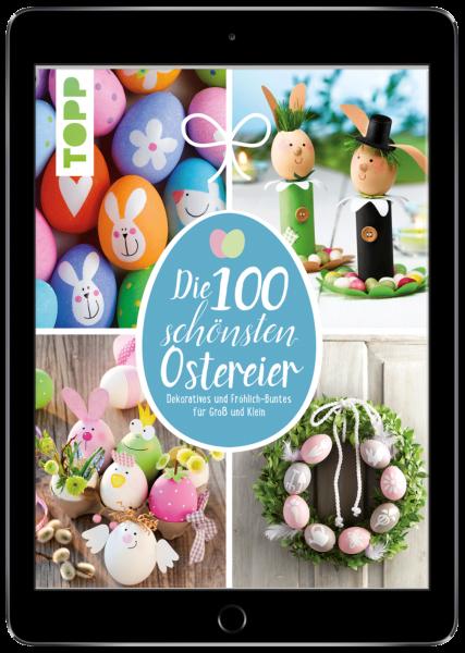 Die 100 schönsten Ostereier (eBook)