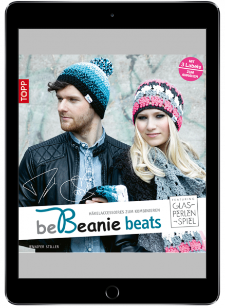 be Beanie beats. Featuring Glasperlenspiel (eBook)