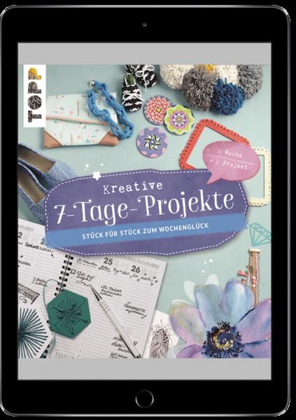 Kreative 7-Tage-Projekte (eBook)