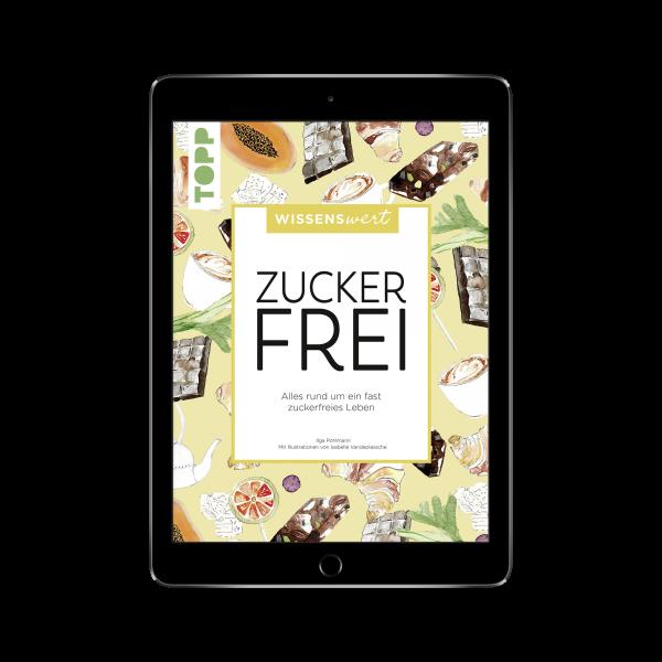 wissenswert - Zuckerfrei (eBook)