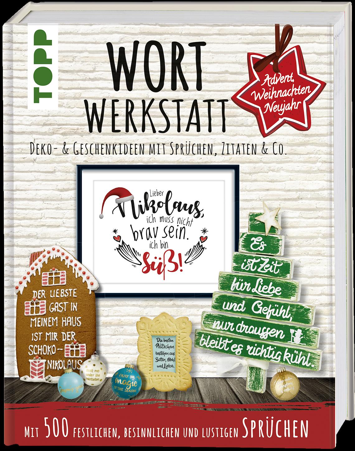 Wortwerkstatt - Advent, Weihnachten & Neujahr | Buch von TOPP